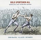 EWAN MACCOLL / A. L. LLOYD Bold Sportsmen All