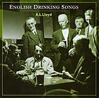 A.L. LLOYD English Drinking Songs