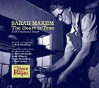 SARAH MAKEM The Heart Is True