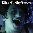 ELIZA CARTHY, Wayward Daughter