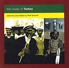 TURQUIE Folk Music Of Turkey