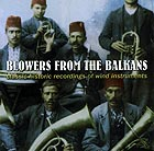 MUSIQUE DES BALKANS Blowers From The Balkans