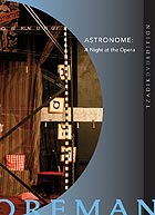ZORN / FOREMAN / HILLS, Astronome : A Night At The Opera