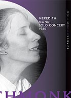 MEREDITH MONK, Solo Concert 1980
