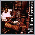 Milford Graves Grand Unification