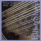 Elliott Sharp String Quartets