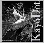 Kayo Dot Choirs Of The Eye