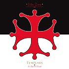 JOHN ZORN Templars - In Sacred Blood
