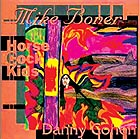 DANNY COHEN / MIKE BONER / HORSE COCK KIDS Self Indulgent Music