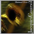 Jacques Coursil Minimal Brass