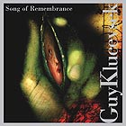 GUY KLUCEVSEK Song of Remembrance