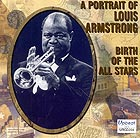 LOUIS ARMSTRONG Birth of the All Stars