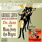 GEORGE LEWIS AND HIS ORCHESTRA Dr Jazz and Blues from the Bayou