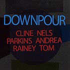 Cline / Parkins / Rainey, Downpour