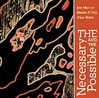 MORRIS / FELL / WARD, The Necessary And The Possible