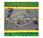 EVAN PARKER / FRED FRITH Hello, I Must Be Going
