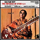 KALYANI ROY The Virtuoso Of Sitar Vol. 2