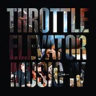 THROTTLE ELEVATOR MUSIC Throttle Elevator Music IV