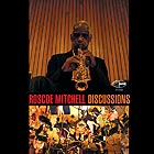 ROSCOE MITCHELL Discussions Orchestra