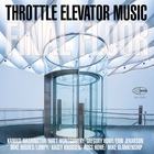 THROTTLE ELEVATOR MUSIC / KAMASI WASHINGTON Final Floor