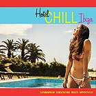 Hotel Chill Ibiza Lounging Luscious Ibiza Grooves