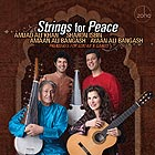 SHARON ISBIN / AMJAD ALI KHAN Strings For Peace : Premieres For Guitar & Sarod
