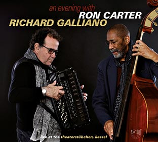 RON CARTER / RICHARD GALLIANO An Evening With