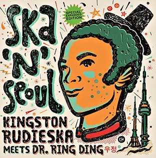 DR RING DING / KINGSTON RUDIESKA Ska 'n' Seoul