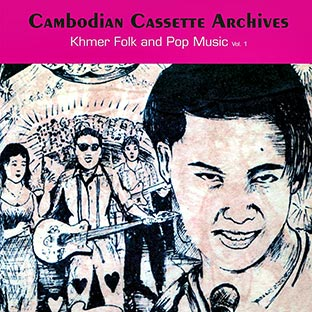 Cambodge Cambodian Cassette Archives