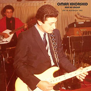 OMAR KHORSHID AND HIS GROUP Live in Australia