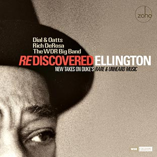 DIAL / OATTS / DEROSA Rediscovered Ellington