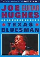 "JOE ""GUITAR"" HUGHES Texas Bluesman"