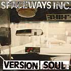 Spaceways Version Soul