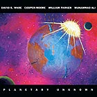 WARE / COOPER-MOORE / PARKER / ALI, Planetary Unknown