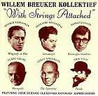 Willem Breuker Kollektief With Strings Attached