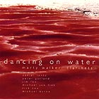 Marty Walker, Dancing On Water