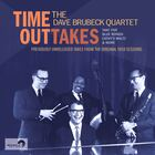 DAVE BRUBECK QUARTET Time OutTakes