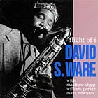 David S. Ware Flight Of I