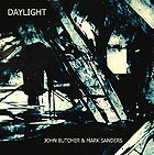 JOHN BUTCHER / MARK SANDERS, Daylight