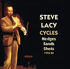 STEVE LACY Cycles