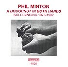 Phil Minton A Doughnut In Both Hands