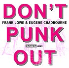 Lowe / Chadbourne Don't Punk Out