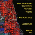 PAUL RUTHERFORD, Chicago 2002