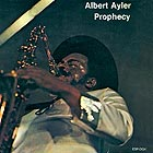 ALBERT AYLER Prophecy