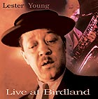 LESTER YOUNG, Live at Birdland
