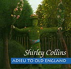 SHIRLEY COLLINS, Adieu To Old England