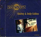 SHIRLEY & DOLLY COLLINS, Snapshots