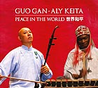 GUO GAN / ALY KEITA Peace in the World