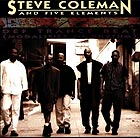 STEVE COLEMAN & FIVE ELEMENTS Def Trance Beat