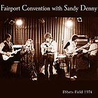 FAIRPORT CONVENTION, Ebbets Field 1974